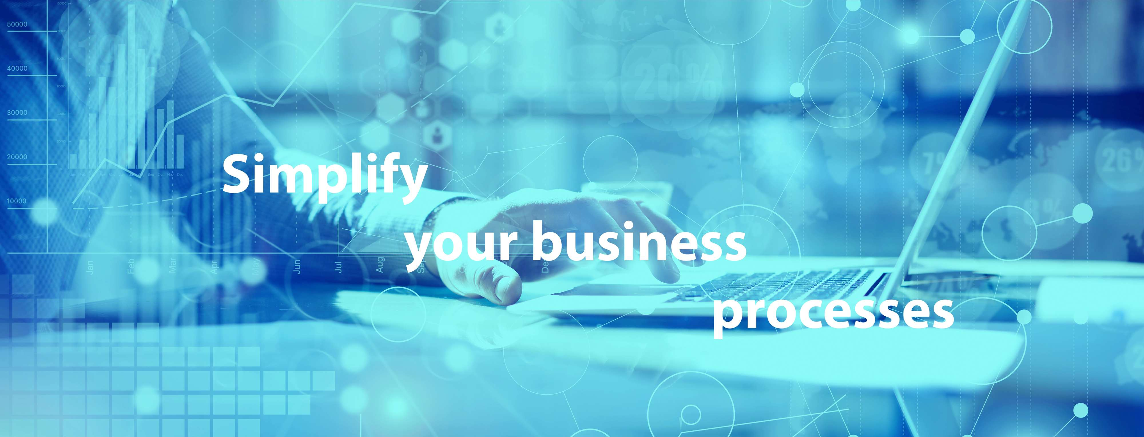 Simplify your business processes